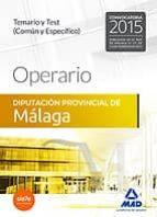 operario de la diputación provincial de málaga. temario y test (común y específico) 9788490933183