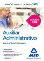 AUXILIAR ADMINISTRATIVO SIMULACROS DE EXAMEN SAS