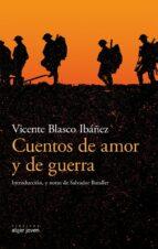 cuentos de amor y de guerra vicente blasco ibañez 9788491420583