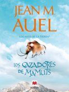 los cazadores de mamuts (ebook)-jean m. auel-9788492695683