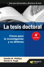 la tesis doctoral: un manual para estudiantes y sus directores estelle m. phillips 9788493559083