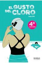 el gusto del cloro-bastien vives-9788493676483