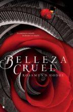 belleza cruel-rosamund hodge-9788494134883