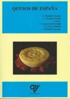 quesos de españa. conocer los quesos de nuestro pais y hacer ques oturismo-9788494198083