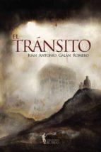 el transito-juan antonio galan romero-9788494361883