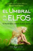 el umbral de los elfos marie johanne croteau meurois 9788494378683
