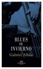 blues de invierno gabriel albiac 9788494383083
