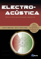 electroacustica: técnico en sonido para audiovisuales y especta culos 9788494477683