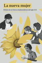 la nueva mujer (ebook)-zitkala s?a-susan glaspell-harriet e. prescott spofford-9788494682483