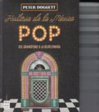 historia de la música pop-peter doggett-9788494696183