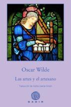 las artes y el artesano oscar wilde 9788494837883