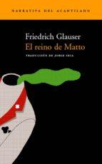 el reino de matto friedrich glauser 9788495359483