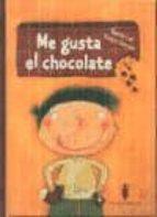 Libros para descargar gratis para pc Me gusta el chocolate