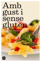 amb gust i sense gluten-beatrice askanazy-9788496499683