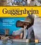 guia visual del museo guggenheim de bilbao 9788496783683