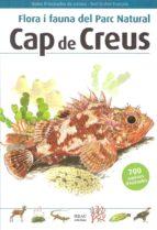 flora i fauna del parc natural cap de creus  (2ª ed.) toni llovet 9788496905283
