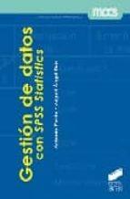 El libro de Gestion de datos con spss stattistics autor ANTONIO PARDO DOC!