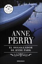 El libro de El degollador de hyde park autor ANNE PERRY DOC!