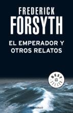 el emperador-frederick forsyth-9788497598583