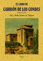 el libro de carrion de los condes (con su historia) (ed. facsimil )-9788497613583