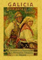 galicia. guia para el turista (facsimil) 9788497614283