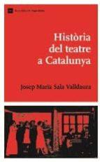HISTORIA DEL TEATRE A CATALUNYA