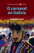 o carnaval en galicia federico cocho de juan 9788497826983