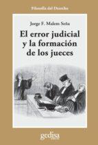 el error judicial y la formacion de los jueces-jorge f. malem seña-9788497842983