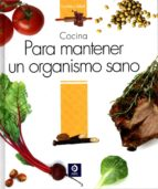 cocina para mantener un organismo sano-9788497943383