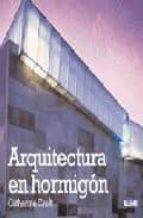 Arquitectura en hormigon PDF uTorrent por Catherine croft 978-8498010183