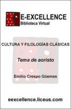 tema de aoristo (ebook) emilio crespo guemes 9788498226683