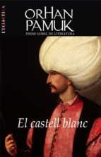el castell blanc-orhan pamuk-9788498241983