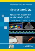 neurosonologia: aplicaciones diagnosticas para la practica clinic a (6ª ed) pablo irimia sieira 9788498353983