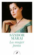 la mujer justa-sandor marai-9788498383683