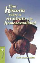 una historia sobre el maltrato y la homosexualidad-marta lozano canizar-9788498420883