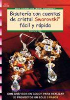 bisuteria con cuentas de cristal, swarovski facil y rapida stephanie gohr 9788498740783