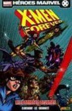 x-men forever 1: alla donde lo dejamos-chris claremont-9788498854183