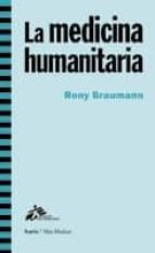 la medicina humanitaria rony brauman 9788498883183