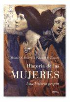 historia de las mujeres: una historia propia bonnie s. anderson judith p. zinsser 9788498920383