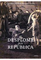 el desplome de la republica: la verdadera historia del fin de la guerra civil angel viñas 9788498921083