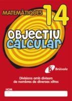 OBJETIU CALCULAR 14