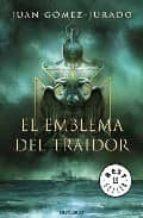 el emblema del traidor (vii premio de novela ciudad de torrevieja )-juan gomez-jurado-9788499080383