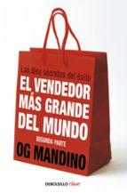 el vendedor mas grande del mundo ii: los diez secretos del exito-og mandino-9788499087283