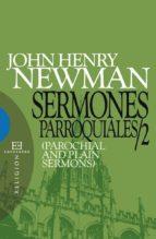 sermones parroquiales / 2 (ebook)-john henry newman-9788499207483