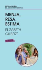menja, resa, estima-elizabeth gilbert-9788499303383