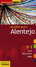 alentejo 2013 (guiarama compact) (3 en 1 guia, direcciones, mapa)-rita susana de oliveira custodio-9788499354583