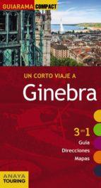 un corto viaje a ginebra 2015 (guiarama compact) isabel urueña cuadrado 9788499356983