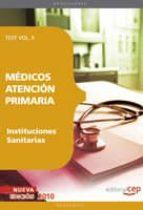 MEDICOS ATENCION PRIMARIA DE INSTITUCIONES SANITARIAS. TEST VOL. II
