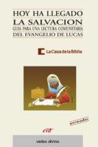 HOY HA LLEGADO LA SALVACIÓN (EBOOK)