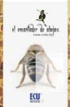 encantador de abejas-ramon cerda-9788499480183